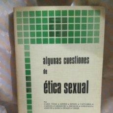 Libros de segunda mano: ALGUNAS CUESTIONES DE ÉTICA SEXUAL. VARIOS. BAC POPULAR, N 1. 1976.. Lote 153895810