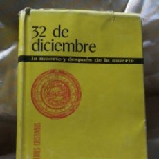 Libros de segunda mano: 32 DE DICIEMBRE. J.M. CABODEVILLA. BAC, Nº 288. 1969.. Lote 153898002