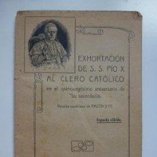 Libros de segunda mano: EXHORTACIÓN DE S.S. PÍO X AL CLERO CATÓLICO 14. Lote 154020850