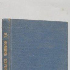 Libros de segunda mano: MUY RARO ! EL HOMBRE ESPIRITUAL. LEWIS SHERRY CHAFER. 1967. Lote 154236950