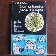 Libros de segunda mano: DIOS ES HOMBRE PARA SIEMPRE. Lote 154267518