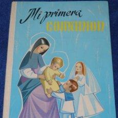 Libros de segunda mano: MI PRIMERA COMUNIÓN - EDICIONE SM (AÑOS 60). Lote 154351278