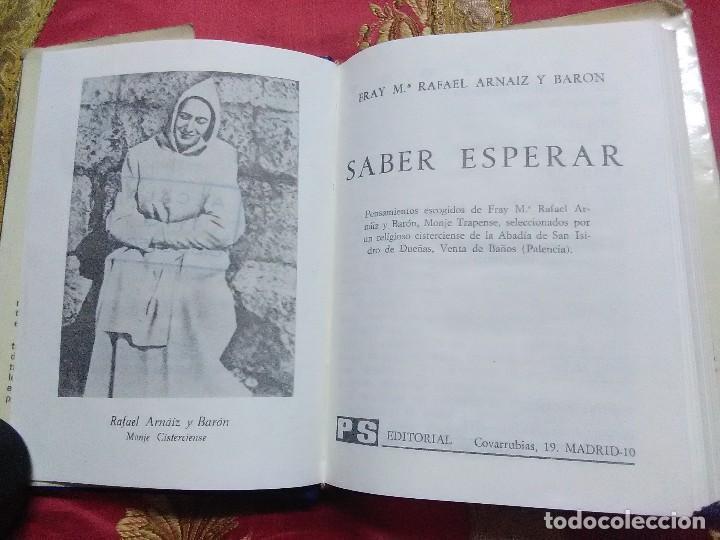 Libros de segunda mano: Saber esperar (Pensamientos...) Fr. (San) Rafael M. Arnaiz. PS, 1977. 5 Ed. - Foto 3 - 154427418