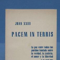 Libros de segunda mano: ENCÍCLICA PACEM IN TERRIS. JUAN XXIII. Lote 154430610
