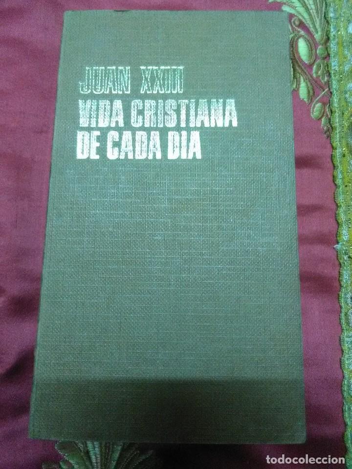 JUAN XXIII. VIDA CRISTIANA DE CADA DÍA. PAULINAS. 1968. (Libros de Segunda Mano - Religión)