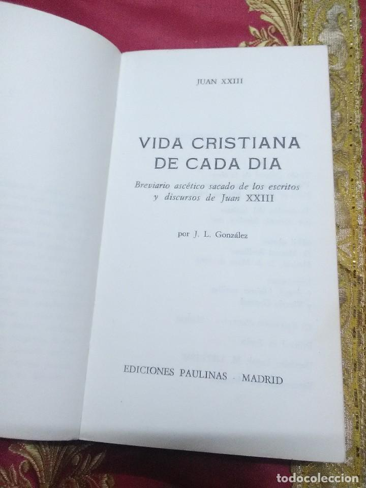 Libros de segunda mano: Juan XXIII. Vida cristiana de cada día. Paulinas. 1968. - Foto 2 - 154430922