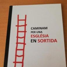 Libros de segunda mano: CAMINAM PER UNA ESGLÉSIA EN SORTIDA (BISBAT DE MALLORCA). Lote 154646862
