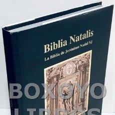Libros de segunda mano: BIBLIA NATALIS. LA BIBLIA DE SAN JERÓNIMO NADAL SJ. INTRODUCCIÓN DE ISIDRO PINEDO IPARRAGUIRRE SJ. T. Lote 154667157