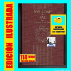 Libros de segunda mano: SEGURIDAD Y PAZ EN EL CONFLICTO DE LOS SIGLOS - E. G. WHITE - EDICIONES INTERAMERICANAS 1958 - RARO. Lote 154708498