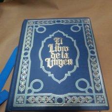 Libros de segunda mano: EL LIBRO DE LA VIRGEN EDICEL. Lote 154841996
