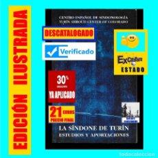 Libros de segunda mano: LA SÍNDONE DE TURIN - ESTUDIOS Y APORTACIONES - SÁBANA SANTA SANTO SUDARIO RESURRECCIÓN JESUCRISTO. Lote 154966434