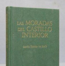 Libros de segunda mano: LAS MORADAS DEL CASTILLO INTERIOR. SANTA TERESA DE JESUS. 2011. CIUDADELA. Lote 155017410