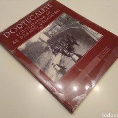 Libros de segunda mano: PORTUGALETE FOTOGRAFÍAS DE SU PASADO RELIGIOSO VVAA FOTOGRAFIA ANTIGUA VIZCAYA PAIS VASCO. Lote 155179510