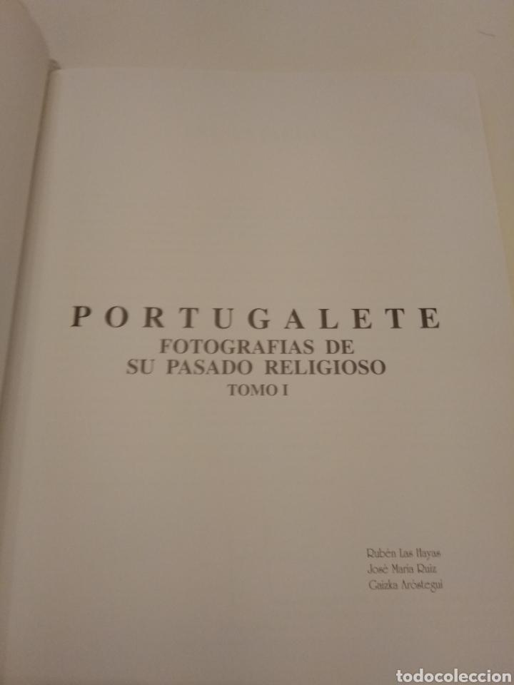 Libros de segunda mano: PORTUGALETE FOTOGRAFÍAS DE SU PASADO RELIGIOSO VVAA FOTOGRAFIA ANTIGUA VIZCAYA PAIS VASCO - Foto 2 - 155179510