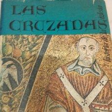 Libros de segunda mano: HISTORIA DE LA IGLESIA VOLUMEN IX DE 30 TOTALES - LAS CRUZADAS - EDICEP 1978. Lote 155191988