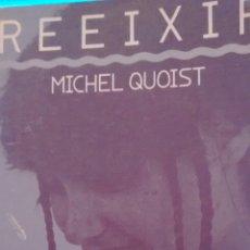 Libros de segunda mano: REEIXIR DE MICHEL QUOIST (CLARET). Lote 155295614