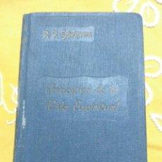 Libros de segunda mano: PRINCIPIOS DE LA VIDA ESPIRITUAL. J. SCHRIJVERS. P.S. 1947. . Lote 155326250