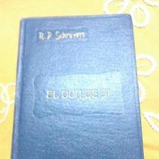 Libros de segunda mano: EL DON DE SÍ. J. SCHRIJVERS. P.S. 1954. 4 ED. . Lote 155326322