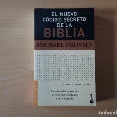 Libros de segunda mano: EL NUEVO CÓDIGO SECRETO DE LA BIBLIA - MICHAEL DROSNIN . Lote 155442994