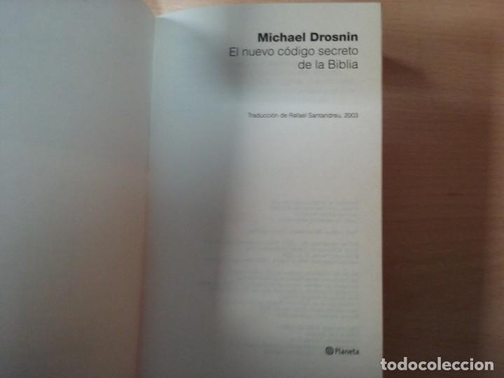 Libros de segunda mano: EL NUEVO CÓDIGO SECRETO DE LA BIBLIA - MICHAEL DROSNIN - Foto 2 - 155442994