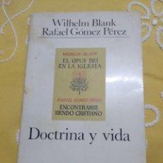 Libros de segunda mano: DOCTRINA Y VIDA. W. BLANK Y R. GÓMEZ PÉREZ. CUADERNOS PALABRA, N 16. 1971.. Lote 155537642