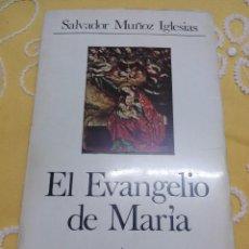 Libros de segunda mano: EL EVANGELIO DE MARÍA. S. MUÑOZ IGLESIAS. CUADERNOS PALABRA, N 27. 1973.. Lote 155538054