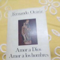 Libros de segunda mano: AMOR A DIOS, AMOR A LOS HOMBRES. F. OCARIZ. CUADERNOS PALABRA, N 28. 1974.. Lote 155538570