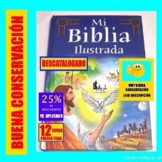 Libros de segunda mano: MI BIBLIA ILUSTRADA - BIBLIA PARA NIÑOS - TAPA DURA - LIBSA - 2004 - EXCELENTE - 12 EUROS. Lote 155539766