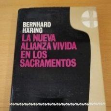Libros de segunda mano: LA NUEVA ALIANZA VIVIDA EN LOS SACRAMENTOS (BERNHARD HARING) HERDER. Lote 155623266