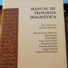 Libros de segunda mano: MANUAL TEOLOGÍA DOGMÁTICA, DIR: THEODOR SCHNEIDER, HERDER. Lote 155673018