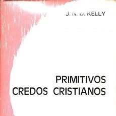 Libros de segunda mano: PRIMITIVOS CREDOS CRISTIANOS - J. N. D. KELLY - SECRETARIADO TRINITARIO - KOINONÍA. Lote 155691105