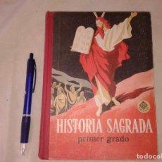 Libros de segunda mano: HISTORIA SAGRADA PRIMER GRADO POR EDELVIVES 1961. Lote 155701830