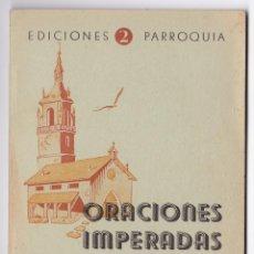Oraciones Imperadas. Ed. Parroquia nº 2. Vitoria, 1948