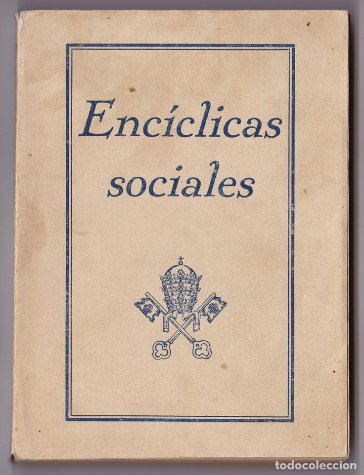 ENCÍCLICAS SOCIALES. ZARAGOZA, AÑOS 40 (Libros de Segunda Mano - Religión)