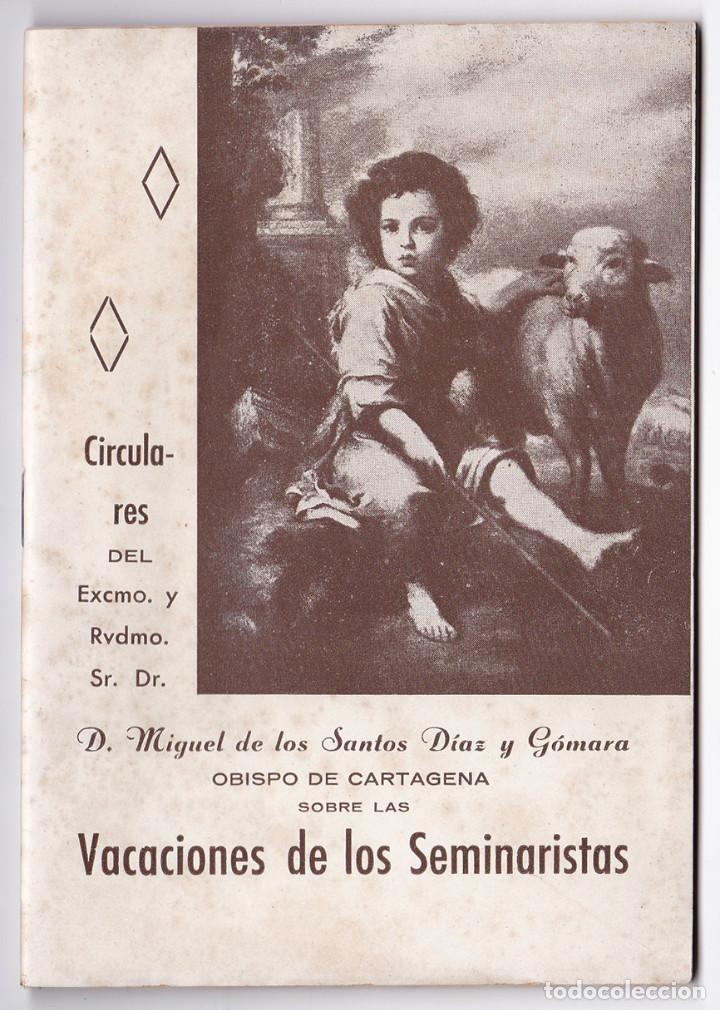 CIRCULARES DEL OBISPO DE CARTAGENA SOBRE LAS VACACIONES DE LOS SEMINARISTAS. MURCIA, 1943 (Libros de Segunda Mano - Religión)
