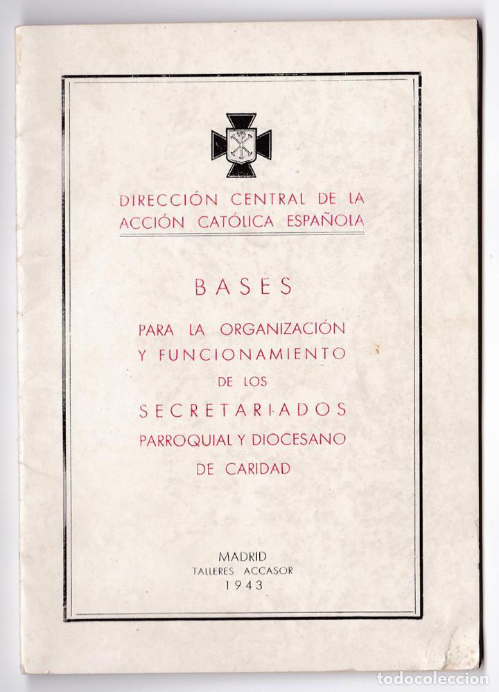 BASES PARA LA ORGANIZACIÓN Y FUNCIONAMIENTO DE SECRETARIADOS PARROQUIAL Y DIOCESANO. MADRID, 1943 (Libros de Segunda Mano - Religión)