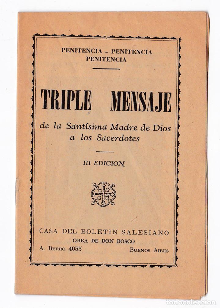 TRIPLE MENSAJE DE LA SANTÍSIMA MADRE DE DIOS A LOS SACERDOTES. BUENOS AIRES, 1948 (Libros de Segunda Mano - Religión)