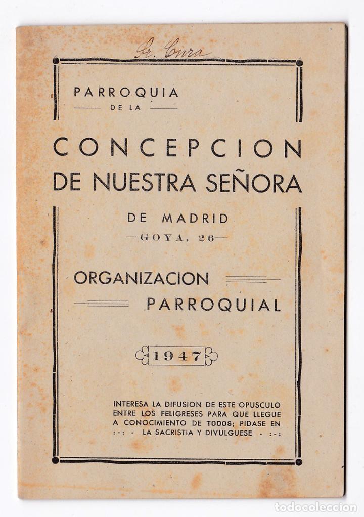 PARROQUIA DE LA CONCEPCIÓN DE NUESTRA SEÑORA DE MADRID. MADRID, 1947. (Libros de Segunda Mano - Religión)