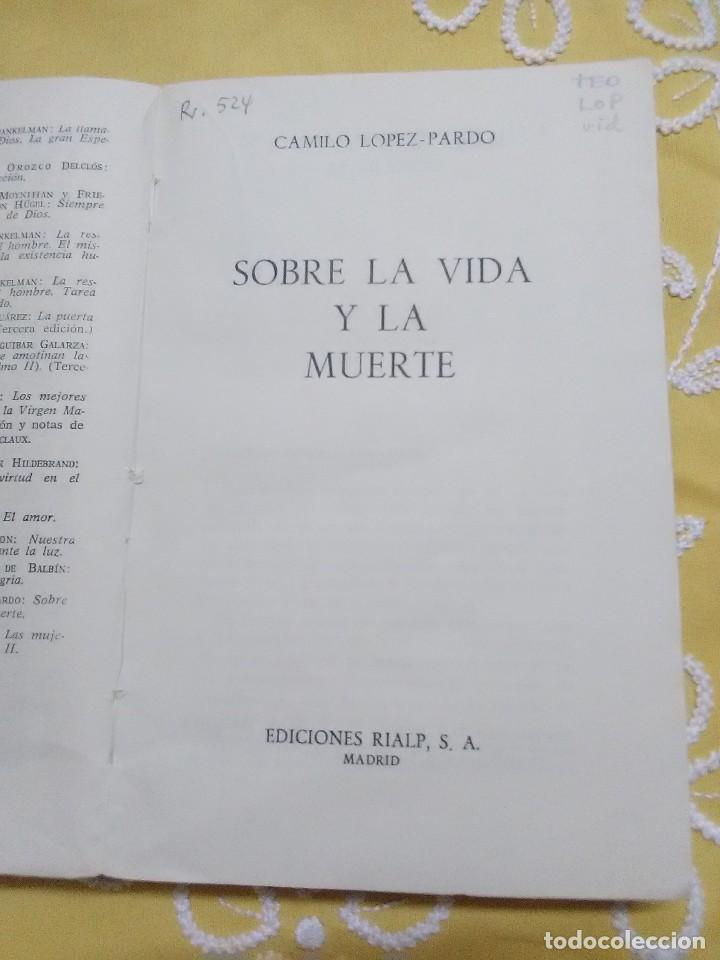 Libros de segunda mano: Sobre la vida y la muerte. C. López Pardo. Patmos, n 148. 1973. - Foto 2 - 155867762
