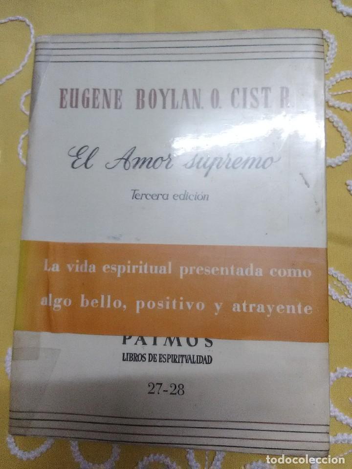 EL AMOR SUPREMO. BOYLAN. PATMOS, NN 27-28. 1963. (EN UN SOLO TOMO). (Libros de Segunda Mano - Religión)