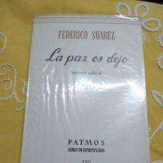Libros de segunda mano: LA PAZ OS DEJO. F. SUÁREZ. PATMOS, N 150. 1974. 2 ED.. Lote 156011266