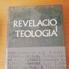 Libros de segunda mano: TEMPTEIGS TEOLÒGICS I . REVELACIÓ I TEOLOGIA (E. SCHILLEBEECKX, O. P.). Lote 156503562