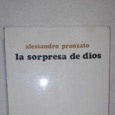 Libros de segunda mano: LA SORPRESA DE DIOS - ALESSANDRO PRONZATO N° 71. EDICIONES SÍGUEME. 1976 SALAMANCA. Lote 156917654