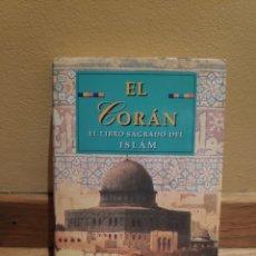 Libros de segunda mano: EL CORÁN EL LIBRO SAGRADO DEL ISLAM. Lote 157134962