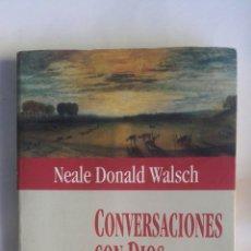 Libros de segunda mano: CONVERSACIONES CON DIOS EL SER Y LA ETERNIDAD. Lote 157303833