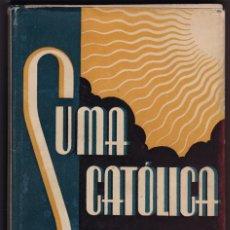 """Libros de segunda mano: SUMA CATÓLICA CONTRA LOS """"SINDIÓS"""". BARCELONA, 1943. Lote 157871102"""