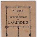 Libros de segunda mano: NOVENA A NUESTRA SEÑORA DE LOURDES, CON RELACIÓN DE MILAGROS. MADRID, 1941.. Lote 157951854
