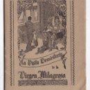 Libros de segunda mano: LA VISITA DOMICILIARIA DE LA VIRGEN MILAGROSA. MADRID, AÑOS 40.. Lote 157952166