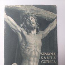 Libros de segunda mano: CUENCA RELIGIÓN . SEMANA SANTA CUENCA 1962 . FOLLETO EDITADO POR AYUNTAMIENTO DE CUENCA. Lote 158128372