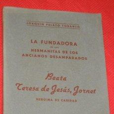 Libros de segunda mano: LA BEATA TERESA DE JESUS, JORNET , DE JOAQION PELAYO TORANZO 1958. Lote 158242966